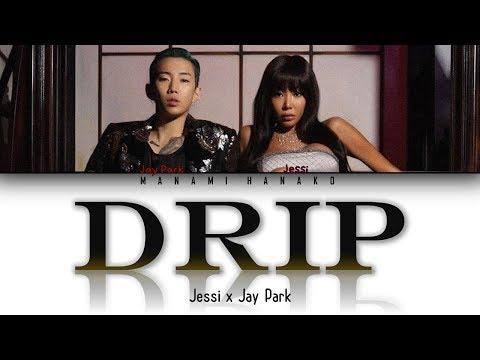 {VOSTFR/ENGLISH} Jessi (제시) - 'DRIP' Feat. 박재범 (Jay Park)' (Color Coded Lyrics English/Français)