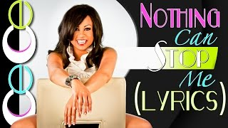 Cece Peniston - Nothing Can Stop Me (Lyrics)