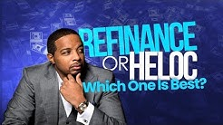 Jay Morrison| Here's The Difference Between Refinance & HELOC (2019)