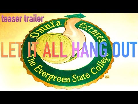 [Teaser] Let It All Hang Out: An Evergreen Story