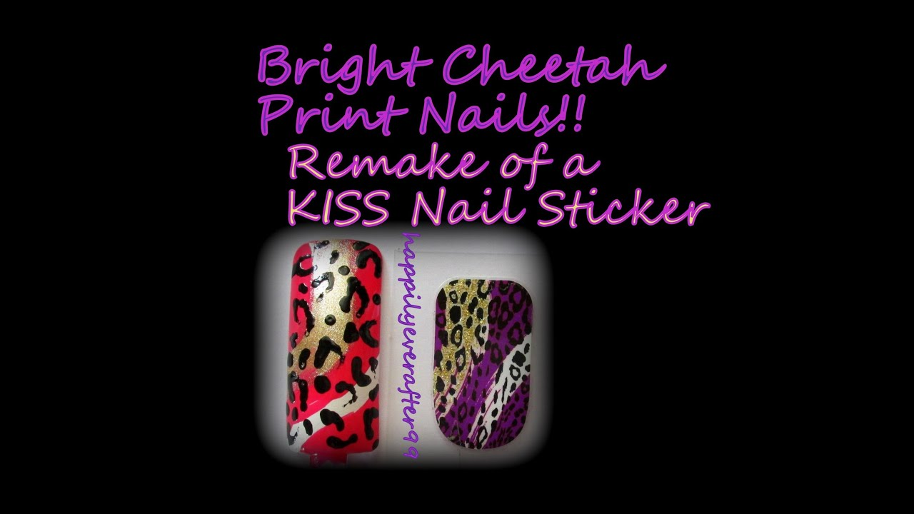 Bright Cheetah Print Nails (Remake of KISS Nail Stickers) - YouTube
