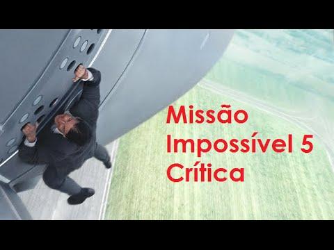 Missão Impossível 5 Crítica Do Filme Youtube