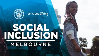 Cityzens Giving 2019 | Social Inclusion in Melbourne