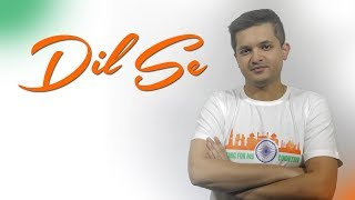 Dil Se - Knox Artiste Feat. YOU | I Sing For My Country | India's 72nd Independence Day Celebration