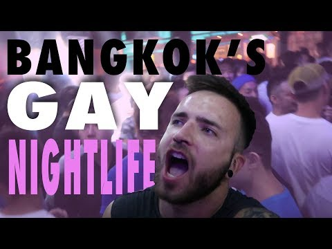 BANGKOK'S GAY NIGHTLIFE - Night Out In Silom | Gay Solo Travel