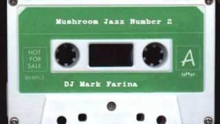 """Mushroom Jazz 2: """"If I Fall"""" (Jay"""