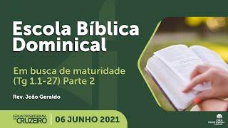 EBD da IPB Cruzeiro dia 06/06/2021