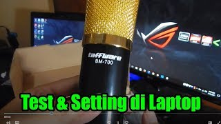Test Microphone Taffware Bm700 Dan Setting Di Laptop/pc