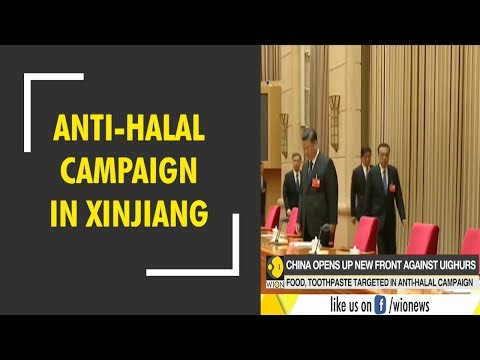 China launches Anti-Halal campaign in Xinjiang province
