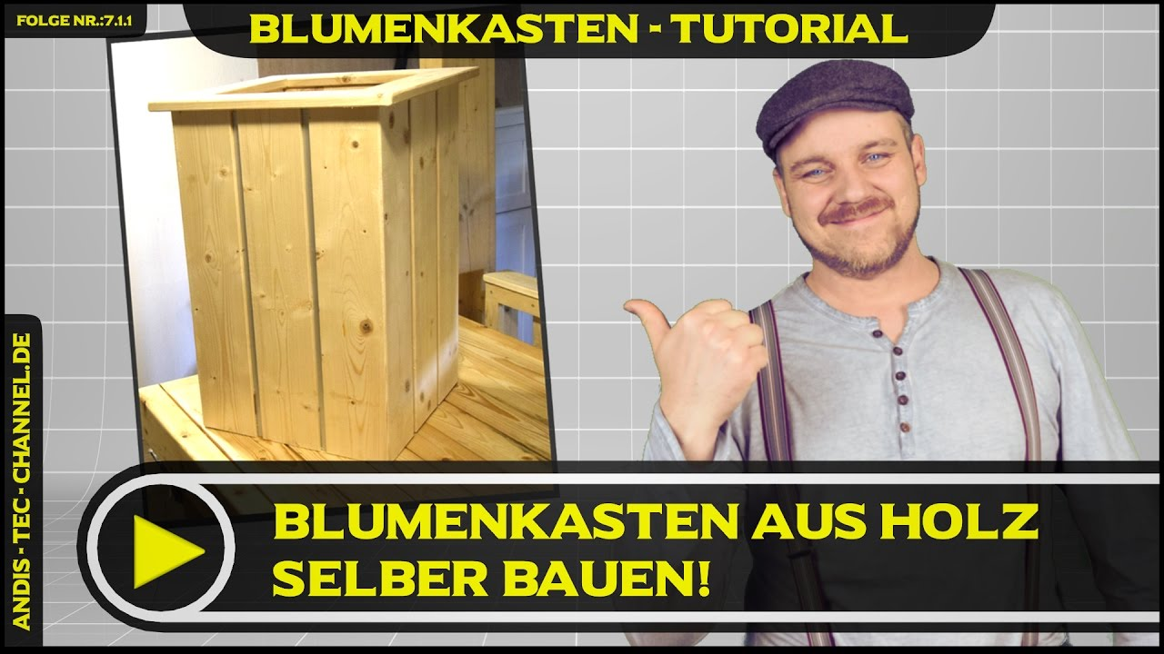 blumenkasten selber bauen tutorial 7 1 1 youtube. Black Bedroom Furniture Sets. Home Design Ideas