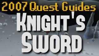 Runescape 2007 Quest Guides: Knight's Sword