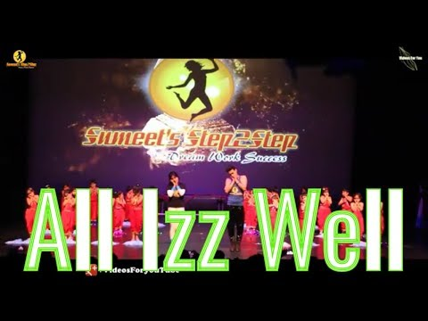 all izz well song| stepout 2018| sumeetstep2step |3 idiots |dance |Kids|lyrics
