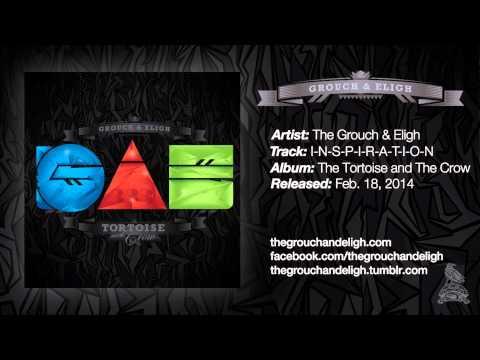 The Grouch & Eligh - I-N-S-P-I-R-A-T-I-O-N (Official Audio)