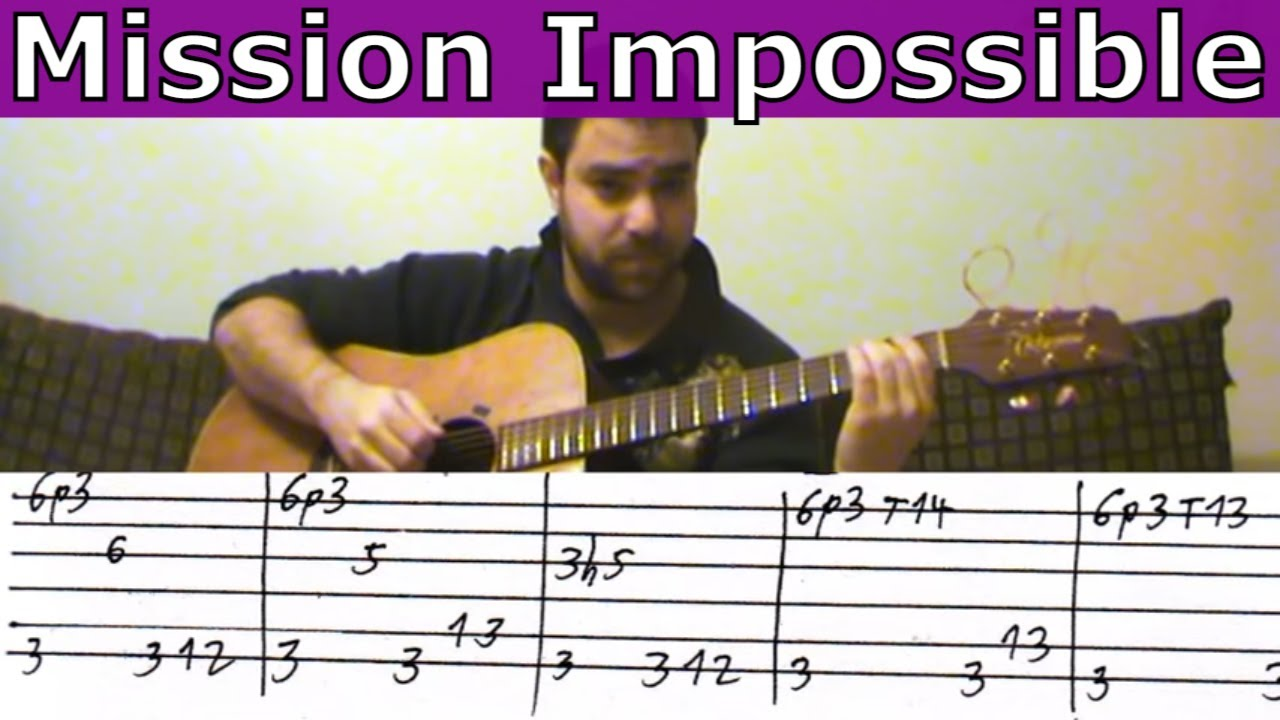 Tutorial Mission Impossible Fingerstyle Guitar W Tab Youtube