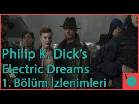 Philip K. Dick's Electric Dreams - 1. Bölüm İzlenimleri