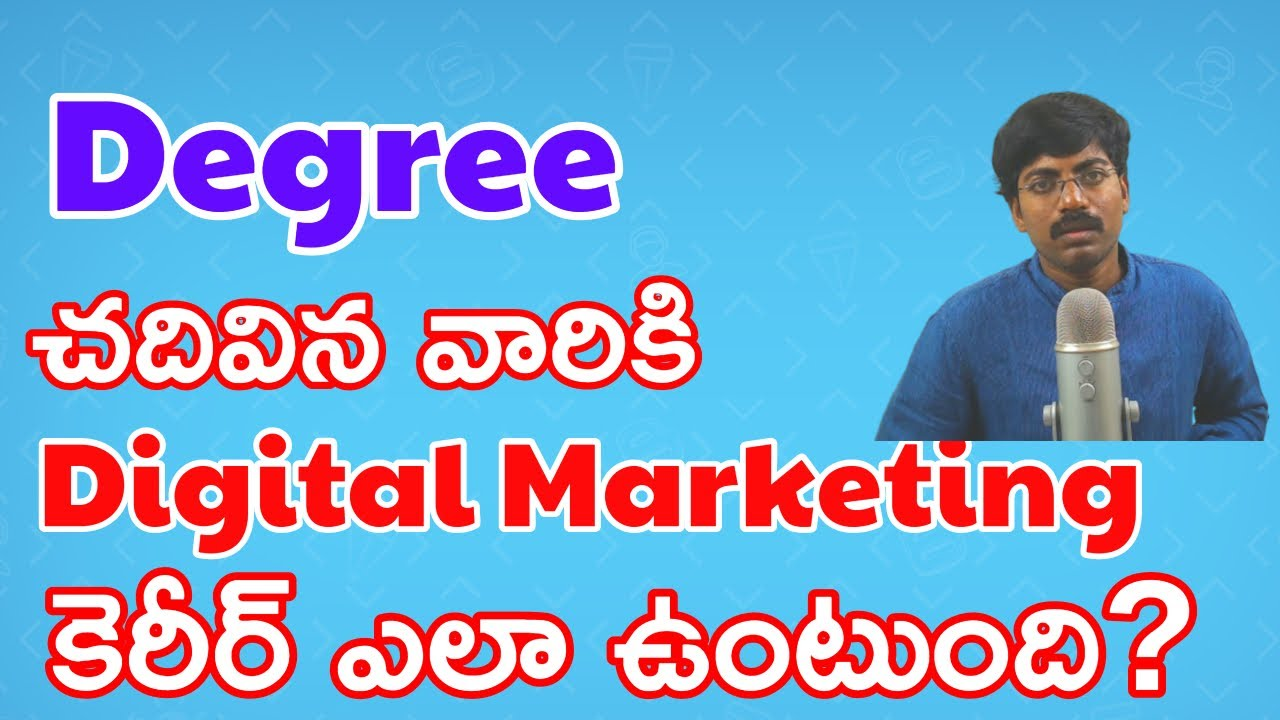 Can any Degree Student(B.com|B.sc|BFA|B.Pharm| B.A| B.Ed| BBA| B.F.Sc) Learn Digital Marketing?