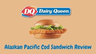 Dairy Queen Fish Sandwich Review - Best Fast Food Fish Sandwich Series