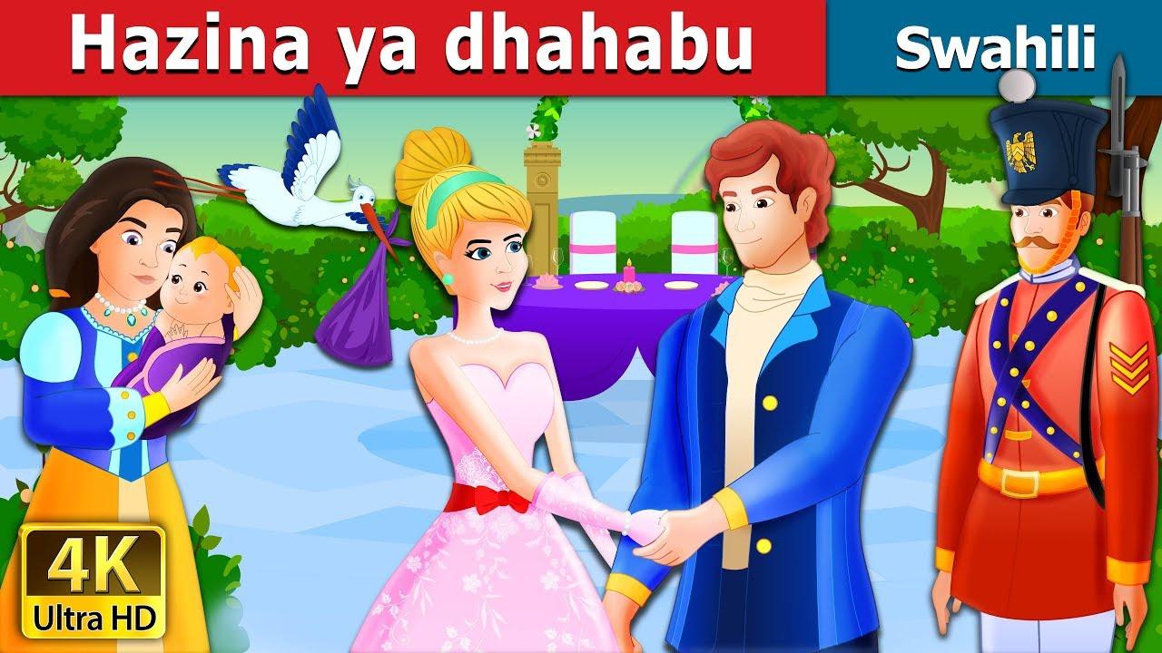Download Hazina ya dhahabu | Hadithi za Kiswahili | Swahili Fairy Tales