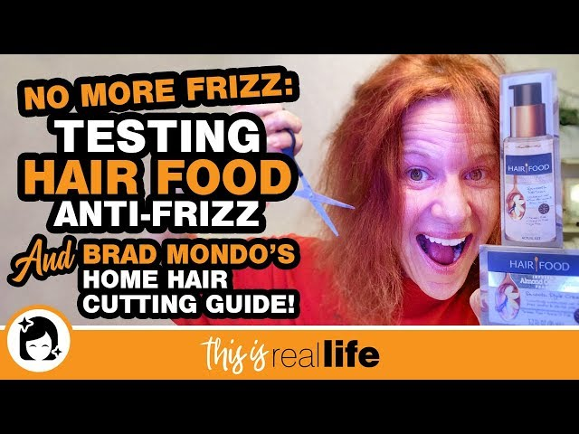 No More Frizz Testing Hair Food And Brad Mondo S Guide To Cutting Hair At Home This Is Real Life Youtube