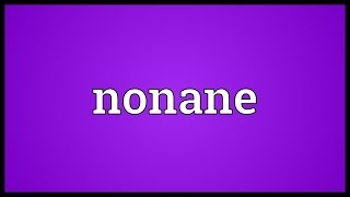 Nonane Meaning