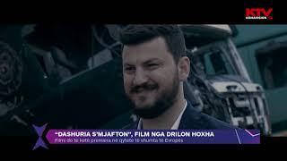 """Dashnia S'mjafton"", film nga Drilon Hoxha 20 12 2018"
