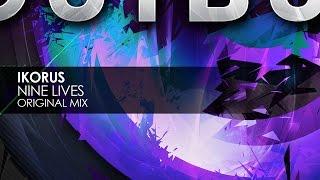 Ikorus - Nine Lives (Original Mix)