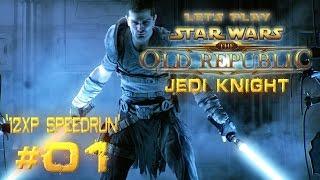 Star Wars: The Old Republic - Jedi Knight | Let's Play | '12XP Speedrun' [Ep 01]