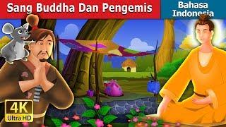 Sang Buddha Dan Pengemis | Dongeng anak | Dongeng Bahasa Indonesia