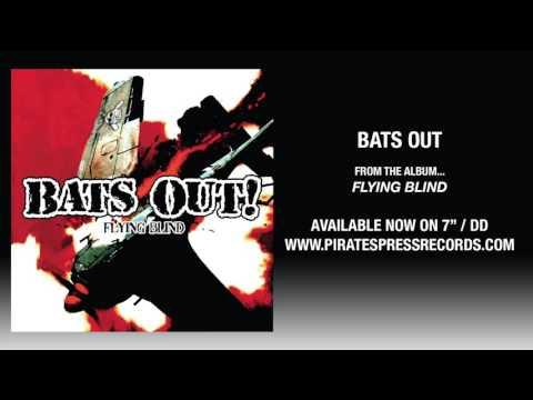 2. Bats Out -