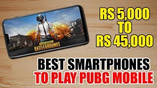 Can You Play PUBG On UR Phone Smoothly, These Phones Play It Smoothly