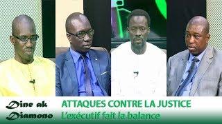 Dine ak Diamono (10 jan. 2019) - ATTAQUES CONTRE LA JUSTICE : L'exécutif fait la balance