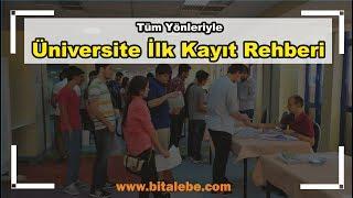 Üniversite İlk Kayıt Rehberi (E-Devlet ve Üniversiteden Kayıt İşlemleri)