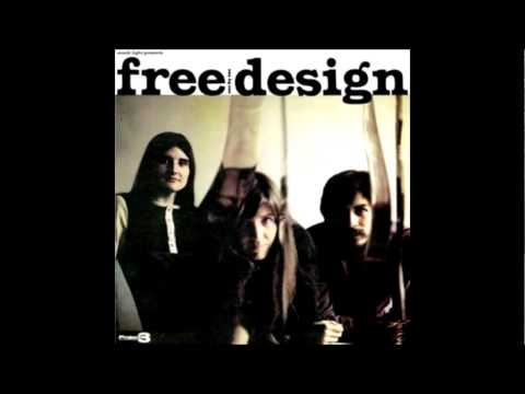 The Free Design - Felt So Good (for real!)