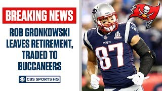 Rob gronkowski reportedly decided to come out of retirement, and has been traded the tampa bay buccaneers join his former qb tom brady.the pick six pod...