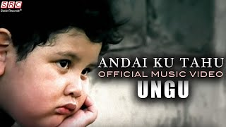 Download lagu Ungu - Andai Ku Tahu (Official Music Video - HD)