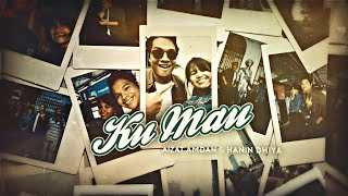 Aizat Amdan & Hanin Dhiya - Ku Mau (Official Lyric Video)