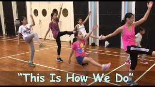 """This Is How We Do"" (Katy Perry) Kids HIP-HOP DANCE!!"