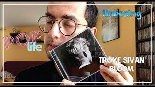 Troye Sivan / Bloom - Unboxing