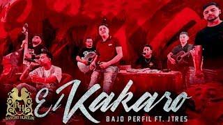Bajo Perfil - El Kakaro ft. J Tres [Official Video]