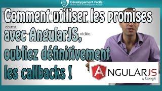 Comment utiliser les promises avec AngularJS, oubliez définitivement les callbacks !