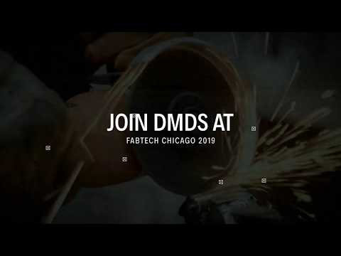 DMDS will see you at FABTECH 2019 CHICAGO