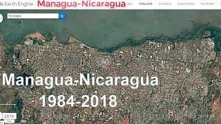 Google Timelapse: Managua, Nicaragua 1984-2018 - Google Maps Secret