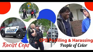 CPD Profiling and Harassing Innocent People of Different Skin Color