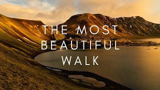 The most beautiful walk on the planet
