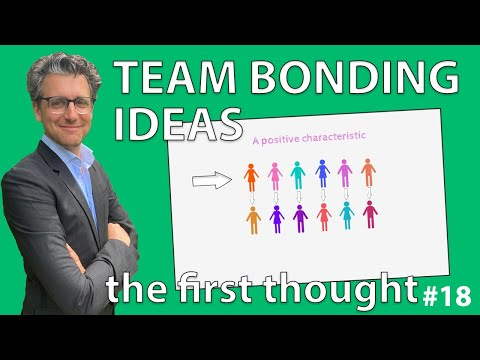 Team Bonding Ideas - The First Thought #18