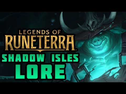 Lore of Legends of Runeterra: SHADOW ISLES
