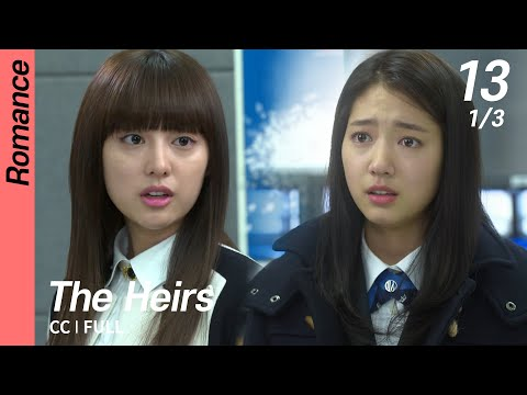 [CC/FULL] The Heirs EP13 (1/3) | 상속자들