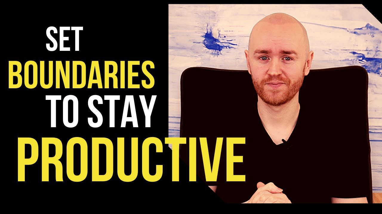 Set Boundaries with Productivity to Achieve Your Goals 10X Faster