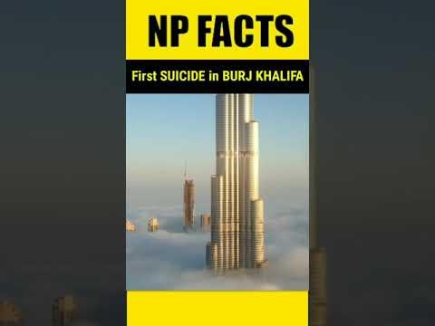 First SUICIDE in BURJ KHALIFA ll NP FACTS #shorts #dubai #burjkhalifa #burjalarab #saudiarabia #uae