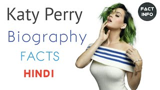 Katy Perry Biography in Hindi | Unknown Facts about Katy Perry in Hindi | Motivational Video